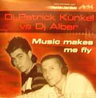 (2431) Dj Patrick Künkel Vs Dj Alber – Music Makes Me Fly