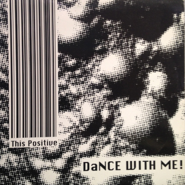 (24868) This Positive ‎– Dance With Me!