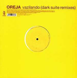 (23623) Oreja – Vazilando (Dark Suite Remixes)