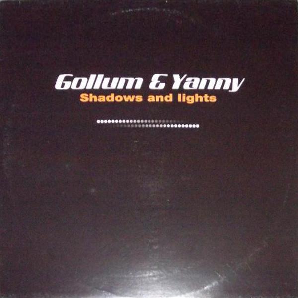 (3397B) Yanny & Gollum – Shadows & Lights