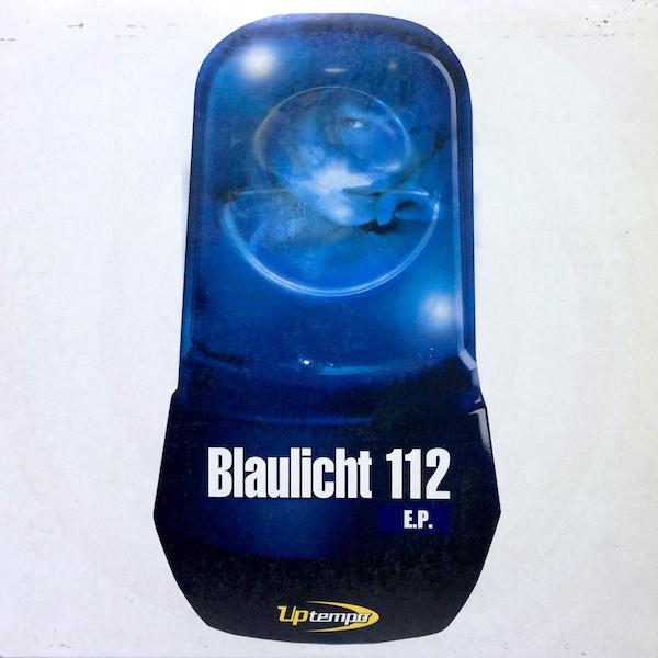 (30908) Blaulicht 112 – Blaulicht 112 E.P.