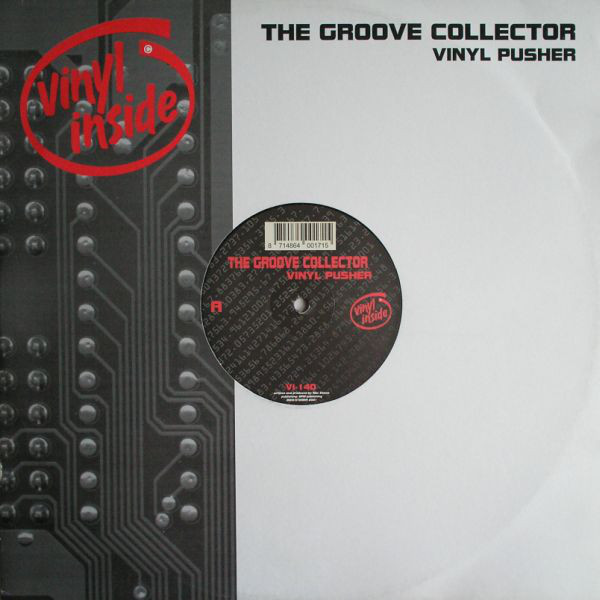 (A3094) The Groove Collector ‎– Vinyl Pusher / Drugs & Sex