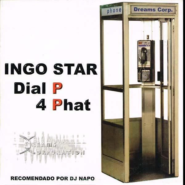 (F0021) Ingo Star – Dial P 4 Phat