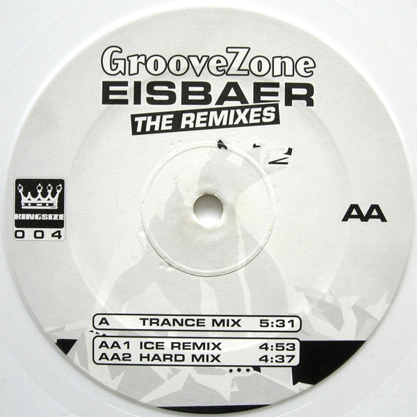 (23257) Groovezone ‎– Eisbaer (The Remixes)