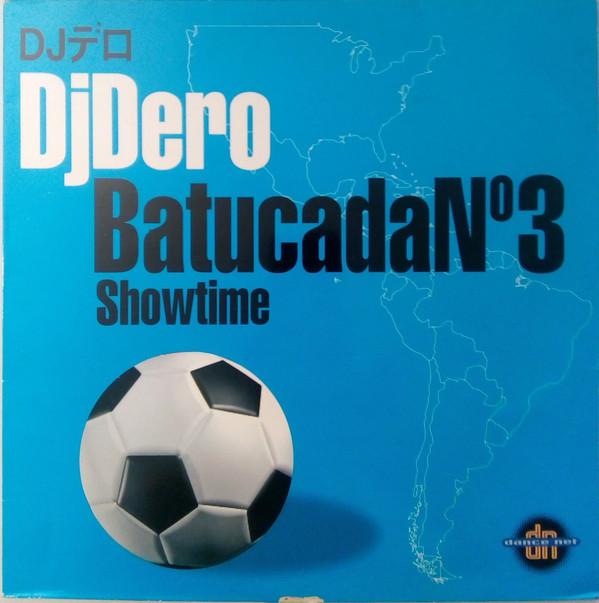 (28801) DJ Dero – Batucada No.3 / Showtime