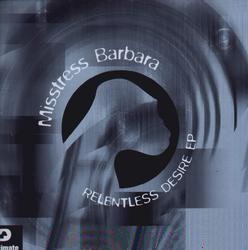 (CM531) Misstress Barbara – Relentless Desire EP