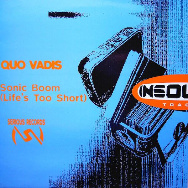 (20671B) Quo Vadis – Sonic Boom (Life's Too Short)