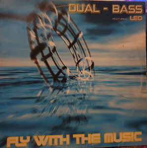 (R233) Dual-Bass Featuring Leo – Fly With The Music
