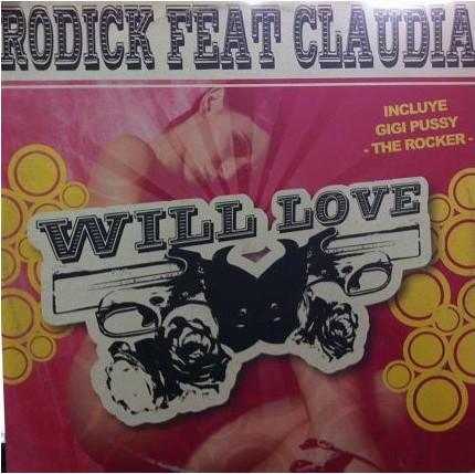 (10770) Rodick Feat. Claudia – Will Love