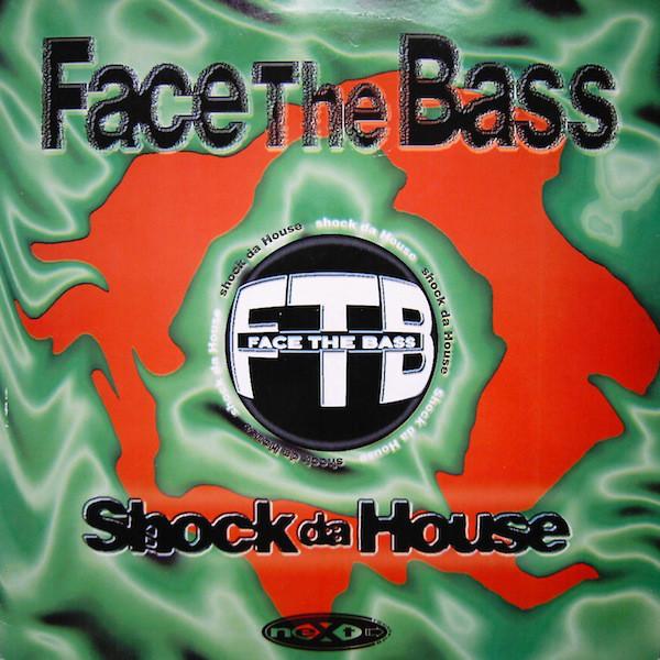 (20591) Face The Bass – Shock Da House