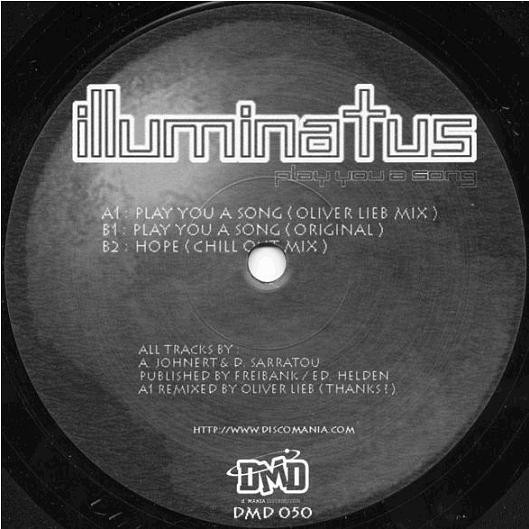 (A1617) Illuminatus ‎– Play You A Song