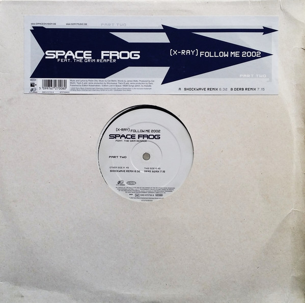 (23951) Space Frog Feat. The Grim Reaper – (X-Ray) Follow Me 2002 (Part Two)