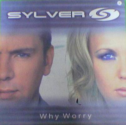 (27699) Sylver ‎– Why Worry