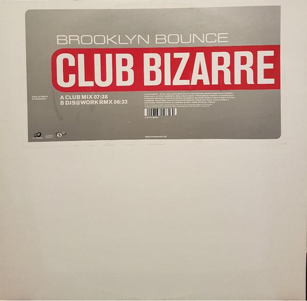 (0172) Brooklyn Bounce – Club Bizarre
