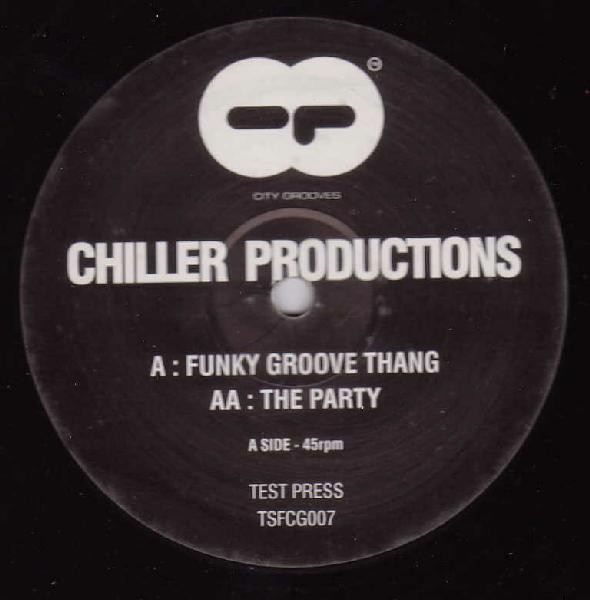 (23603) Chiller Productions ‎– Funky Groove Thang / The Party