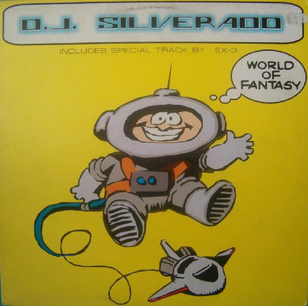 (0719) DJ Silverado – World Of Fantasy