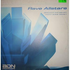 (27483) Rave Allstars – Braucht Ihr Mehr? / Want Some More?
