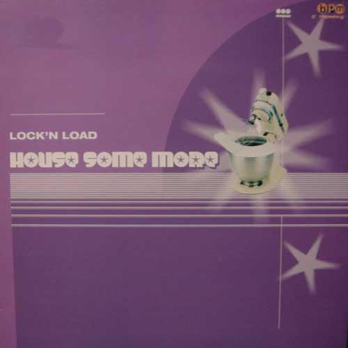 (V003) Lock 'N Load – House Some More