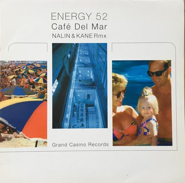 (26724) Energy 52 – Café Del Mar (Nalin & Kane Rmx)