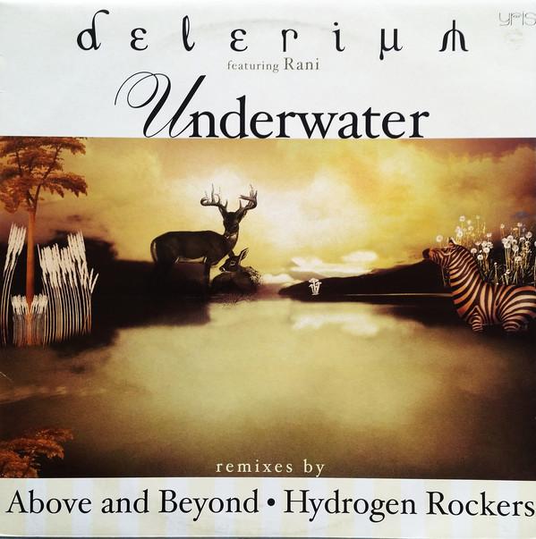 (2119) Delerium Featuring Rani – Underwater (Remixes By Above & Beyond • Hydrogen Rockers)