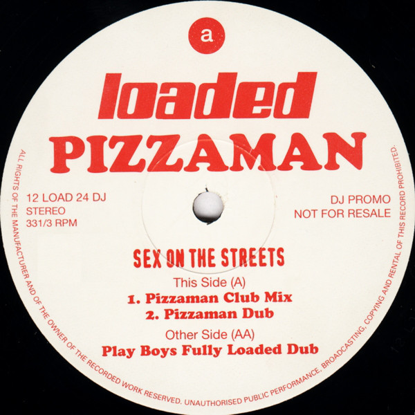 (AA00349) Pizzaman – Sex On The Streets