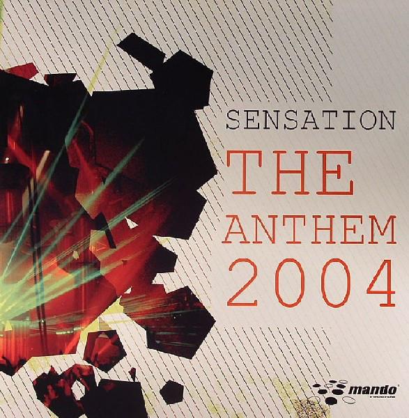 (7393) Sensation – The Anthem 2004
