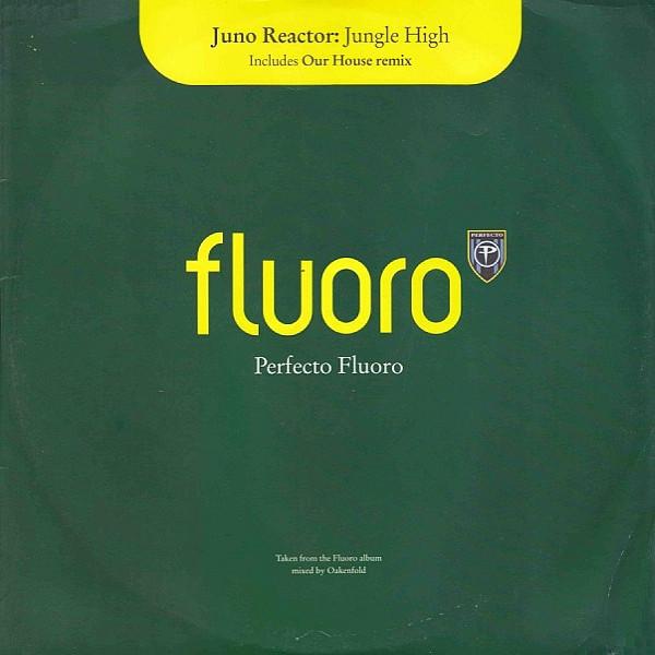 (CM1150) Juno Reactor – Jungle High