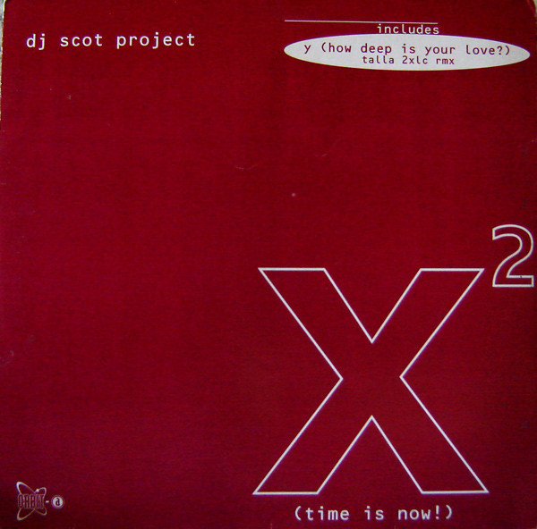 (V0175) DJ Scot Project – X² (Time Is Now)