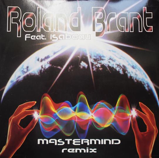 (CM758) Roland Brant – Mastermind (Remix)