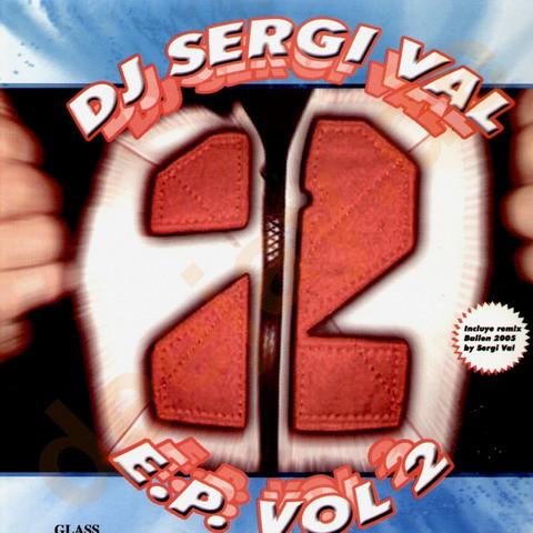 (7071) DJ Sergi Val – E.P. Vol.2