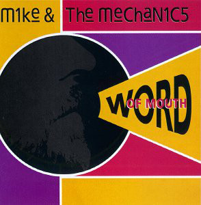 (26166) Mike & The Mechanics – Word Of Mouth