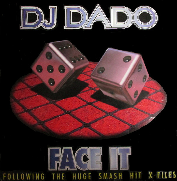(JR796) DJ Dado – Face It