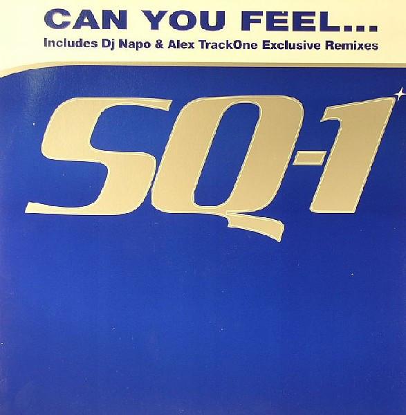 (26509B) SQ-1 – Can You Feel....