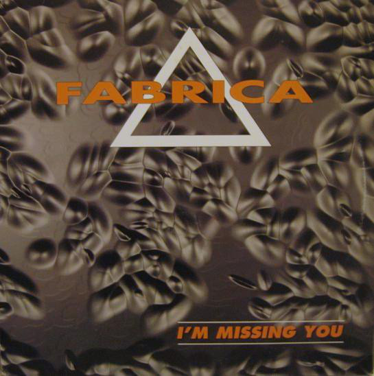 (27247) Fabrica – I'm Missing You
