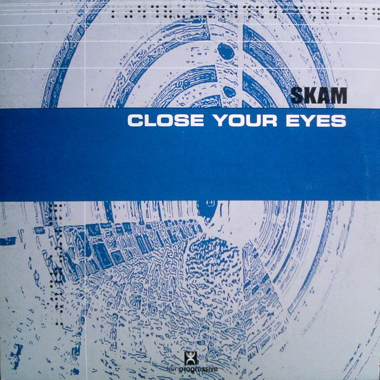 (2342) Skam ‎– Close Your Eyes