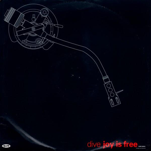 (25811B) Dive – Joy Is Free