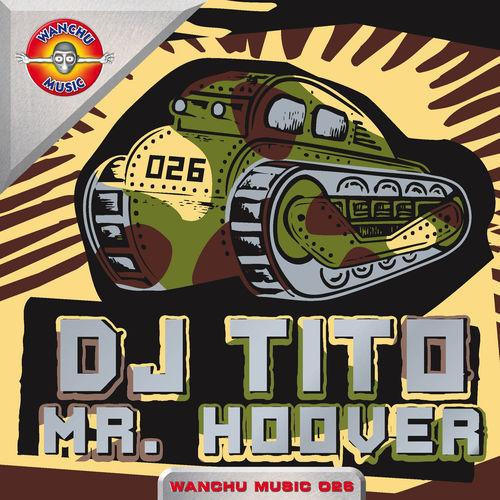 (5618) DJ Tito – Mr. Hoover