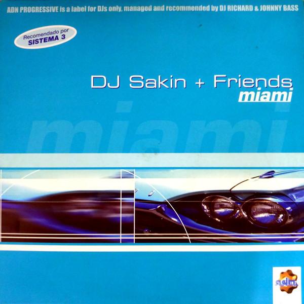 (ANT36) DJ Sakin & Friends – Miami