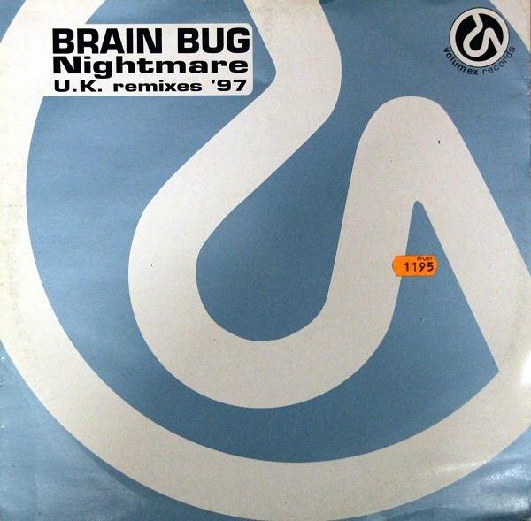 (CM1508) Brain Bug – Nightmare (U.K. Remixes '97)