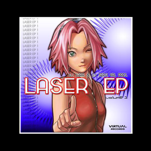 (7317) DJ Lara & DJ Sergi Val – Laser EP Vol. 1