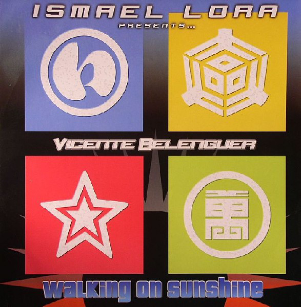 (8948) Ismael Lora Presents... Vicente Belenguer ‎– Walking On Sunshine