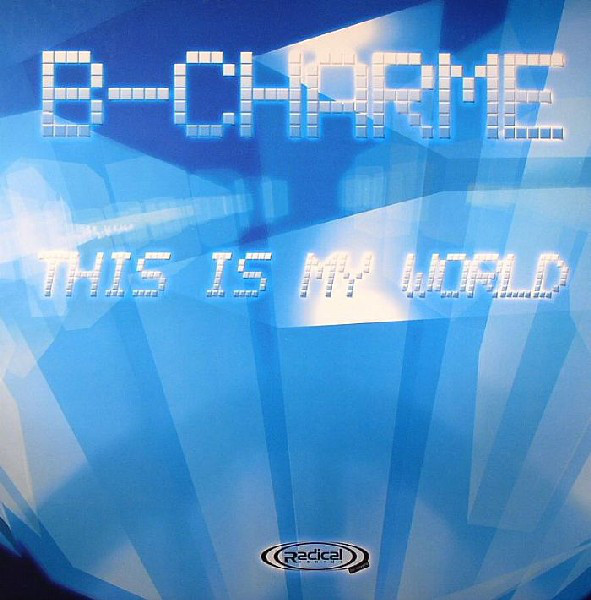 (7298) B-Charme – This Is My World