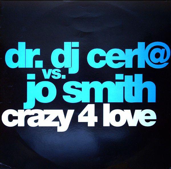 (27019) Dr. DJ Cerla vs. Jo Smith – Crazy 4 Love