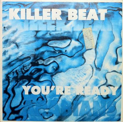 (CM1111) Killer Beat – You're Ready / Arabians