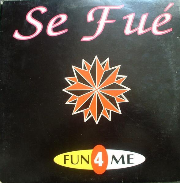 (JAR11) Fun 4 Me – Se Fué