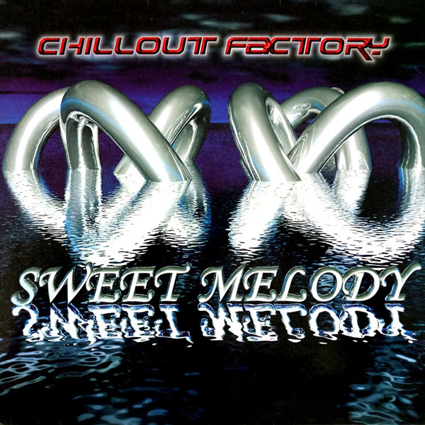(30907) Chillout Factory – Sweet Melody
