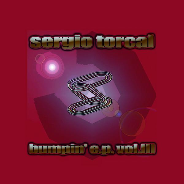 (2801) Sergio Torcal – Bumping E.P. Vol. 3