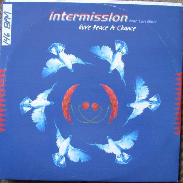 (27162) Intermission Feat. Lori Glori – Give Peace A Chance