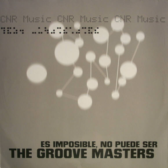 (20838) The Groove Masters ‎– Es Imposible, No Puede Ser
