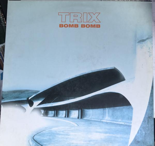 (A1564) Trix – Bomb Bomb